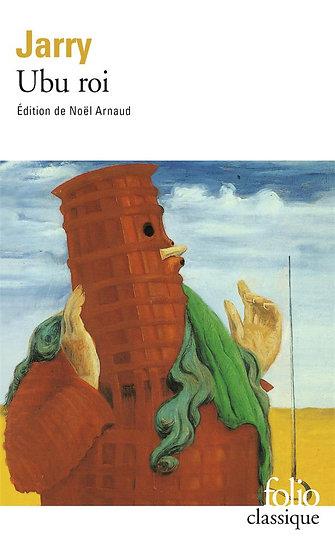 Ubu roi - Alfred Jarry (édition de Noël Arnaud)