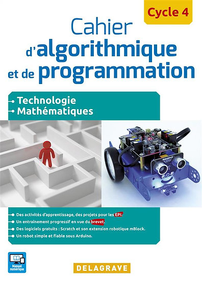 Cahier d'algorithmique et de programmation ; cycle 4 ; technologie, mathématique