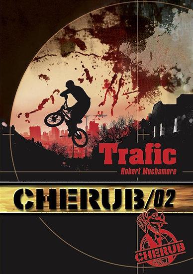 Cherub mission T.2 ; trafic