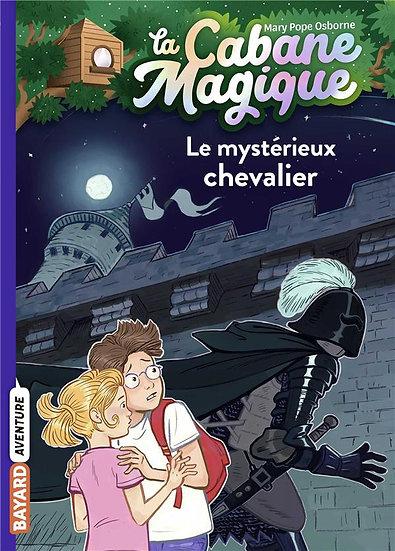 La cabane magique T.2 ; le mystérieux chevalier