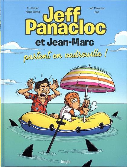 Jeff Panacloc et Jean-Marc T.2 ; Jeff Panacloc et Jean-Marc partent en vadrouill