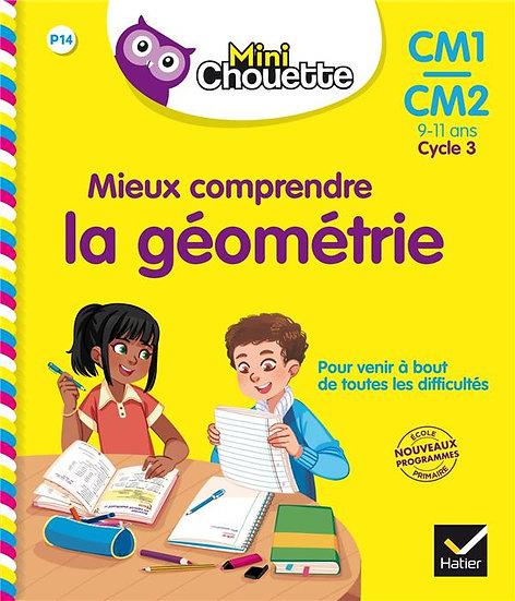 Mieux comprendre la géométrie ; CM1/CM2