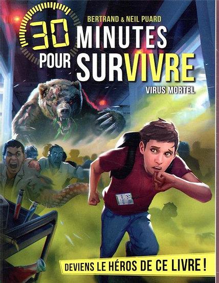 30 minutes pour survivre ; virus mortel