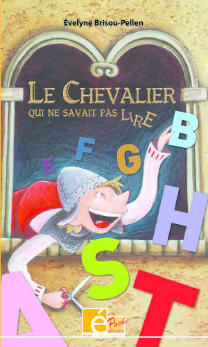 Le chevalier qui ne savait pas lire - Evelyne Brisou-Pellen