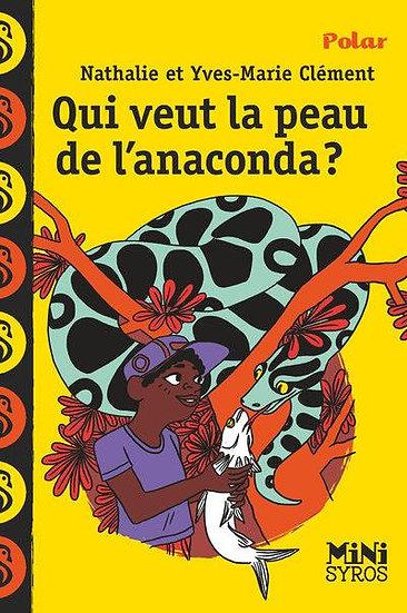 qui veut la peau de l'anaconda ?