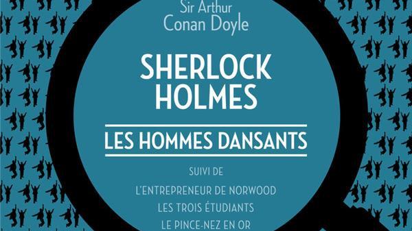 Les hommes dansants - Sir Arthur Conan Doyle