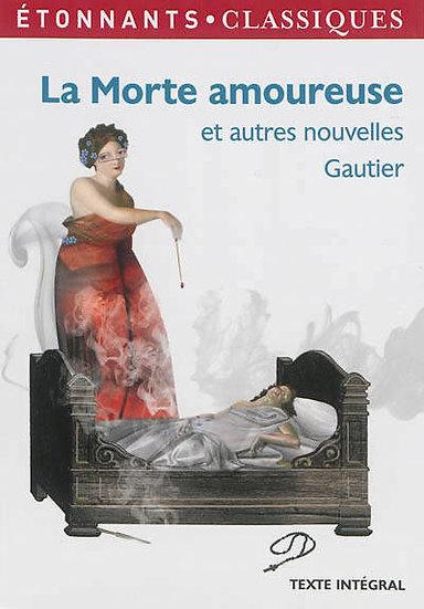 La morte amoureuse - Théophile Gautier