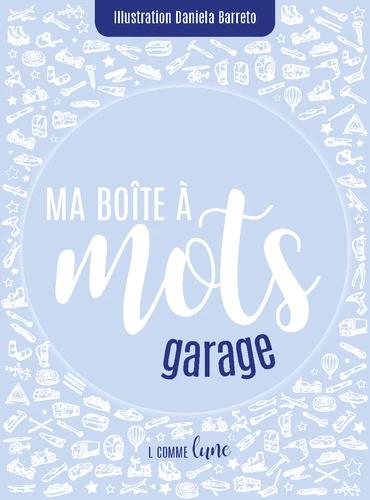 Ma boîte à mots : garage