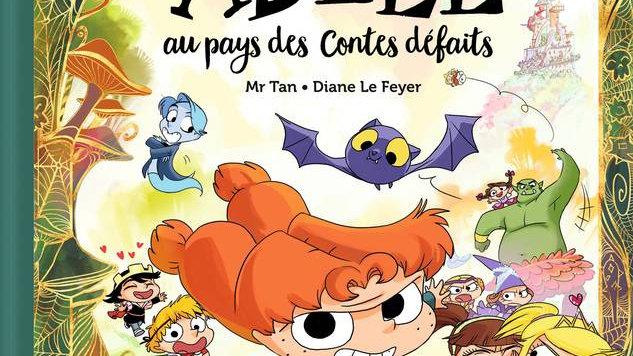 Mortelle Adèle au pays des contes défaits / Mr Tan