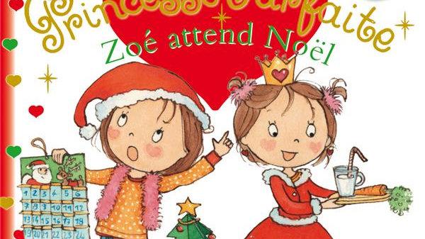 Princesse Parfaite T.21 Zoé attend Noël