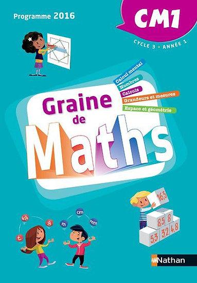 GRAINE DE MATHS ; CM1 ; cycle 3 année 1 (édition 2016)