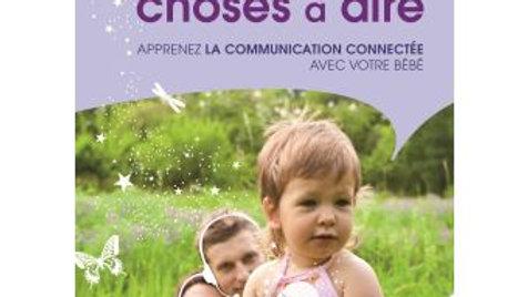 J'ai tant de choses à dire, Apprendre à communiquer avec son bébé / Hélène Gérin
