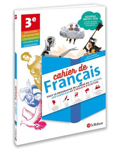 Cahier de français ; 3e ; version élève (édition 2018)