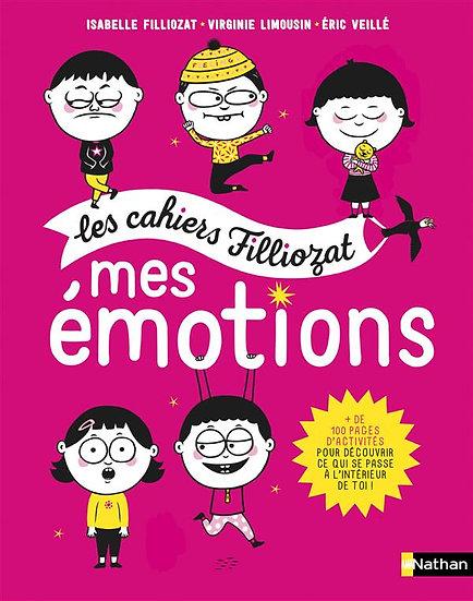 Les cahiers Filliozat ; mes émotions