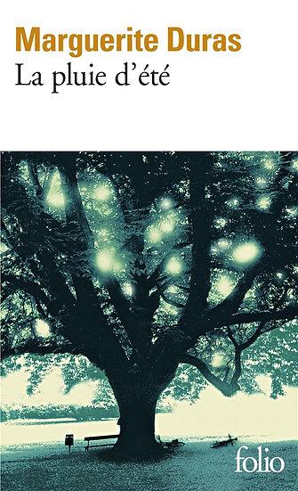 La pluie d'été - Marguerite Duras