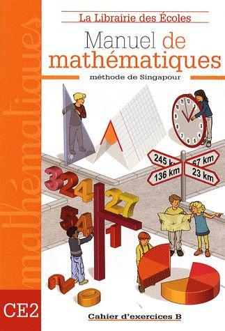Manuel de mathématiques ; CE2 ; cahier d'exercices B