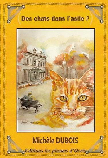 Des chats dans l'asile ?