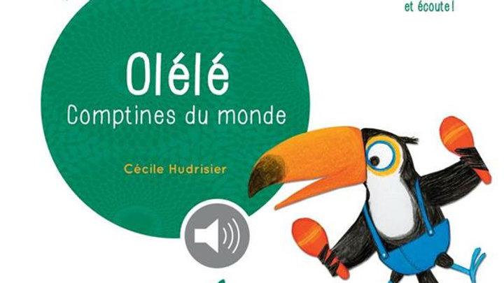 Olélé, comptines du monde