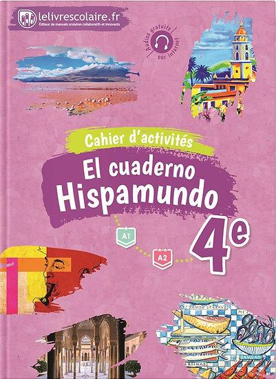 Hispamundo ; espagnol ; 4e ; cahier d'activités (édition 2017)