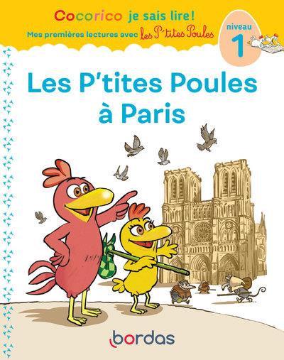 Premières lectures avec les p'tites poules ; les p'tites poules à Paris : niveau