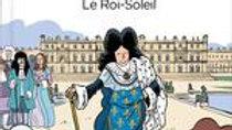LE FIL DE L'HISTOIRE RACONTE PAR ARIANE & NINO T.11 LOUIS XIV ROI SOLEIL
