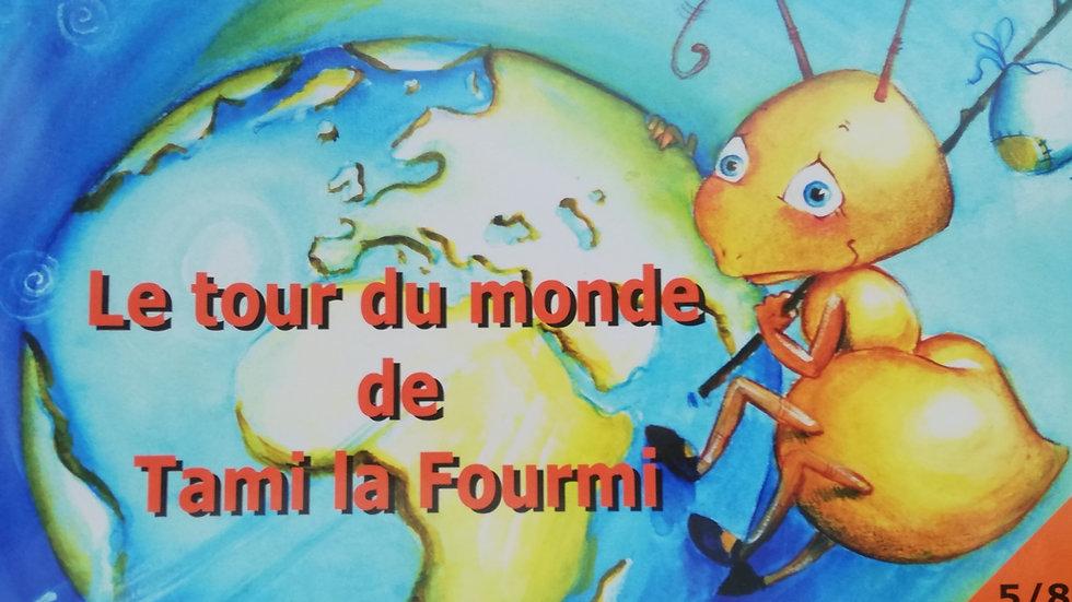 Le tour du monde de Tami la fourmi  Monget, Hillairet