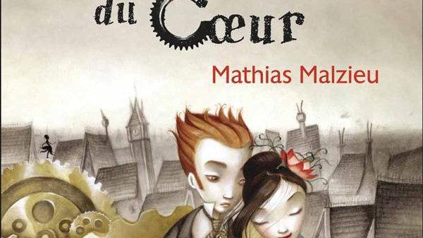 La mécanique du coeur  Mathias Malzieu