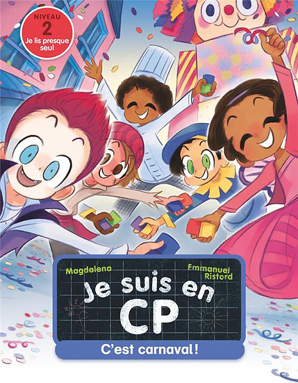 Je suis en CP ; c'est carnaval !
