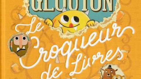 Glouton le croqueur de livres