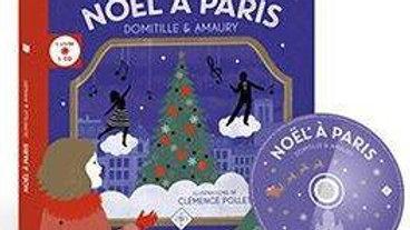 Noel à Paris (livre+cd) Domitille, Amaury, Clémence Pollet, Marc Demais