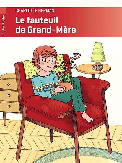 Le fauteuil de grand-mère  Charlotte Herman