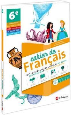 Cahier de français ; 6e (édition 2020)