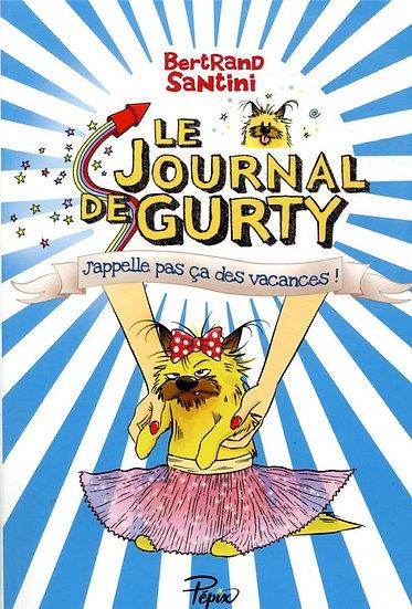 Le journal de Gurty T.8 ; j'appelle pas ça des vacances !