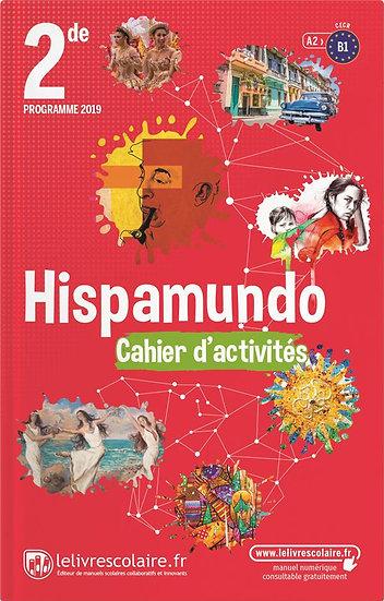 Hispamundo ; espagnol, 2de, cahier d'activites (édition 2019)
