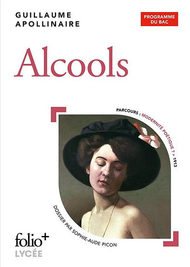 Alcools - Guillaume Apollinaire
