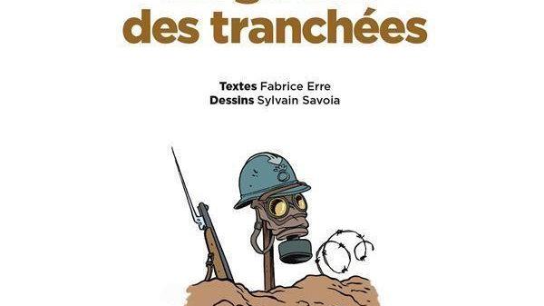 LE FIL DE L'HISTOIRE RACONTE PAR ARIANE & NINO T.4 LA GUERRE DES TRANCHEES