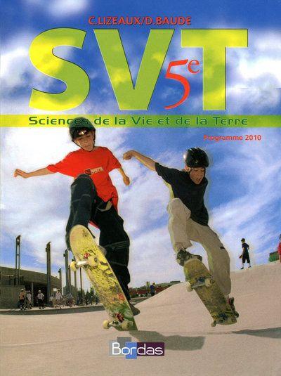 SVT ; 5ème ; manuel de l'élève (édition 2010)