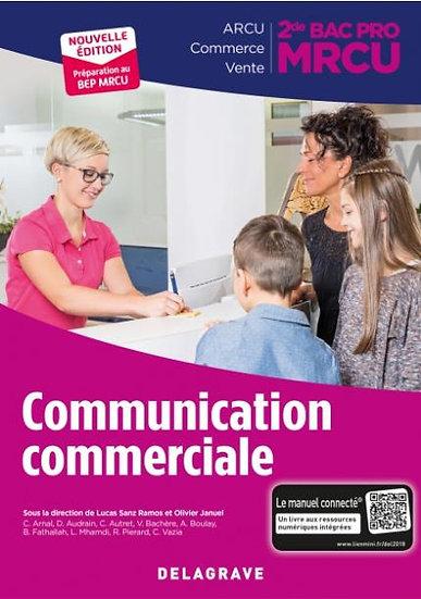 Communication commerciale ; 2de bac professionnel MRCU ; pochette élève (édition