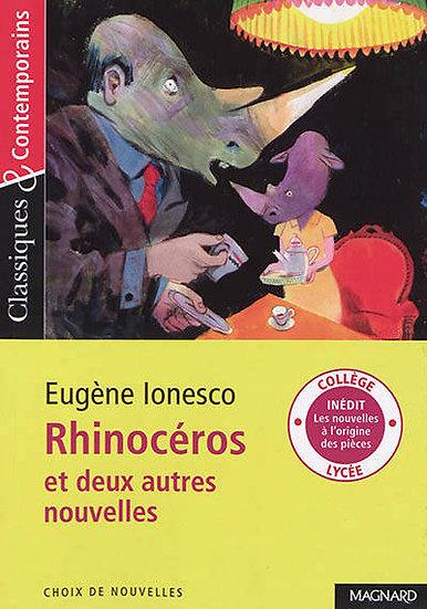 Rhinocéros et deux autres nouvelles / Eugène Ionesco