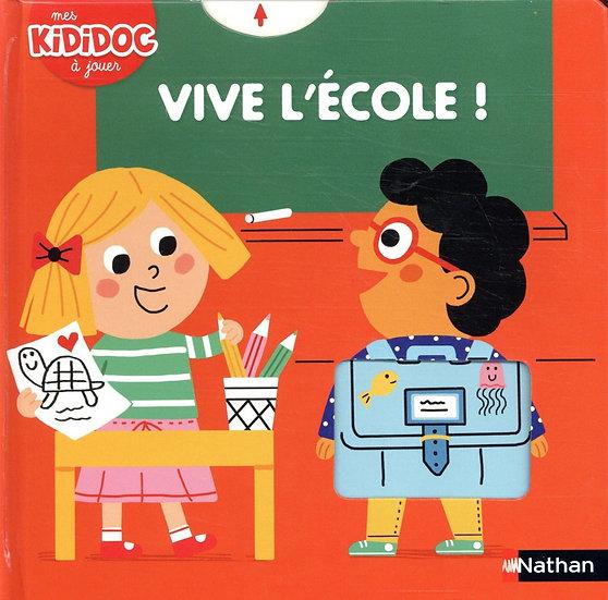 Kididoc : Vive l'école !