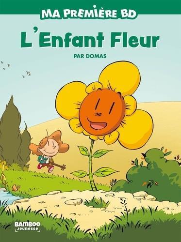 Ma première BD : L'enfant fleur