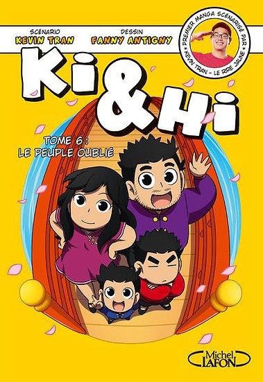 Ki & Hi T.6 ; le peuple oublié