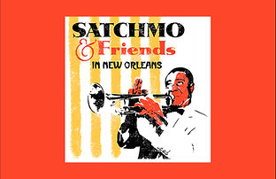 satchmo and friends.jpg
