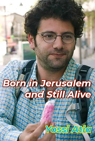 Born in Jerusalem...