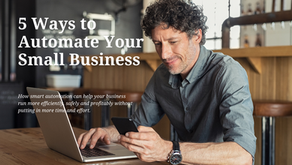 5 Ways to Automate Your Small Business