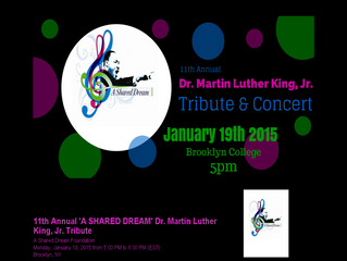 Monday January 19, 2015 11th Annual 'A Shared Dream' Tribute & Concert