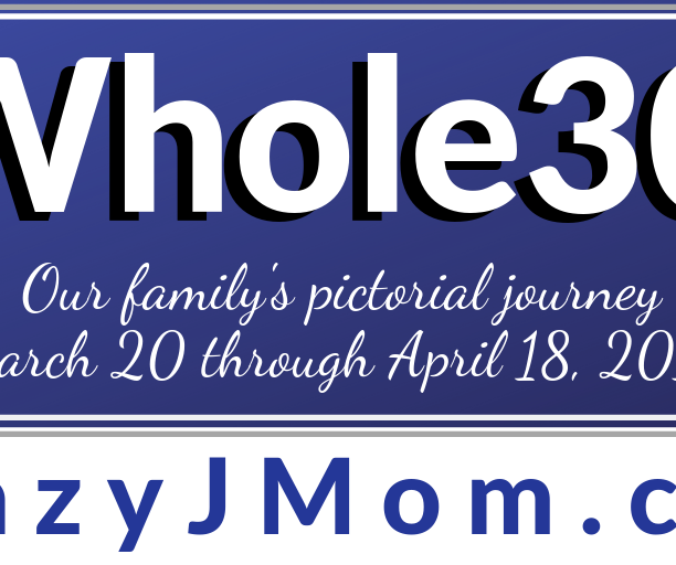 Whole30: 30 Recipes, Pics, Yays & Nays, & My Top 10 Countdown
