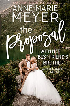 The Proposal with her Best Friend's Brot