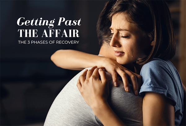 Getting Past the Affair Main Image Stonebridge Couples Therapy Tulsa Oklahoma.png