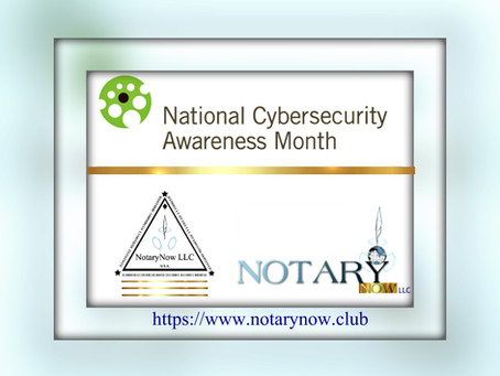 NotaryNow LLC Pledges to Support National Cybersecurity Awareness Month 2018 as a Champion